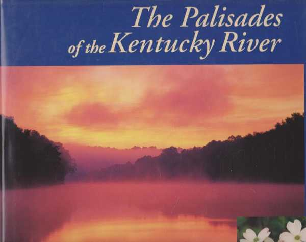 The Palisades of the Kentucky River, Richard Taylor [Text]