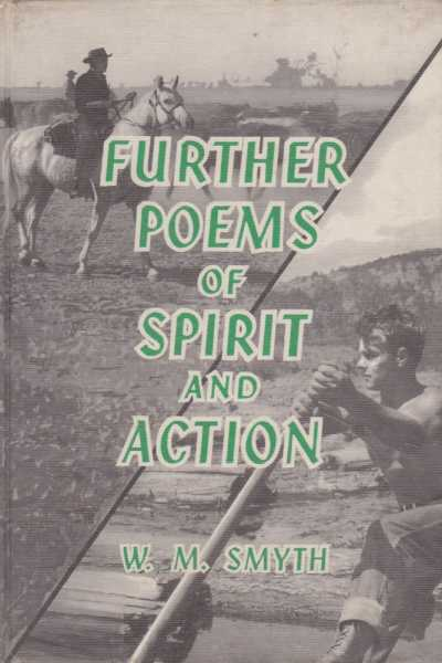 Further Poems of Spirit and Action [The World of English: Poetry], W. M. Smyth [Selected]
