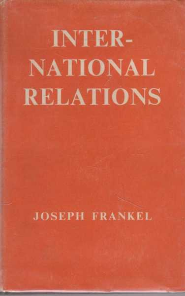 International Relations, Joseph Frankel