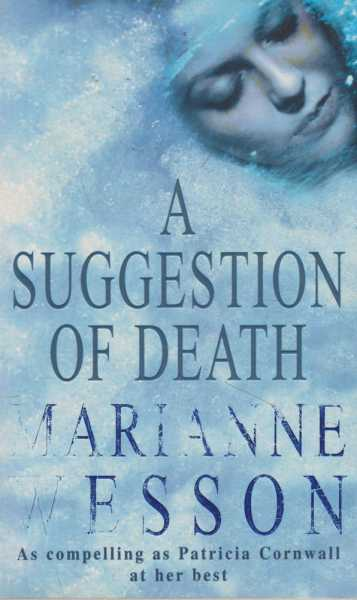 A Suggestion of Death, Marianne Wesson