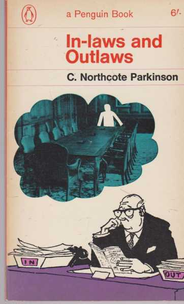 In-Laws and Outlaws, C. Northcote Parkinson
