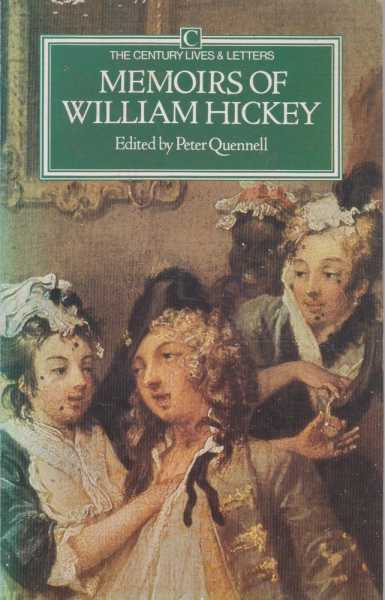 Memoirs Of William Hickey, Peter Quennell - Editor