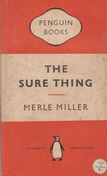 The Sure Thing, Merle Miller