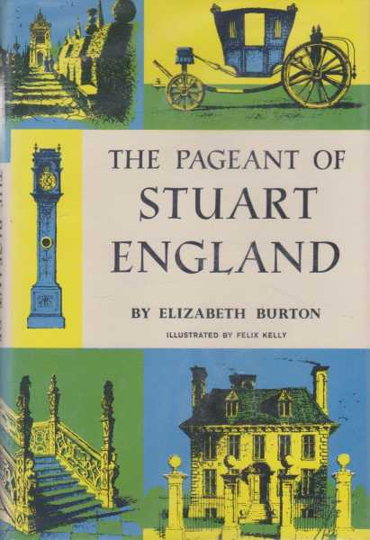 The Pageant of Stuart England, Elizabeth Burton