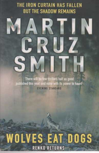 Wolves Eat Dogs [Renko Returns], Martin Cruz Smith