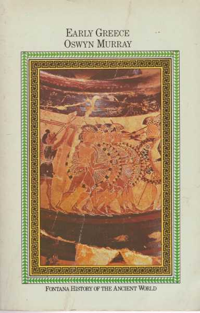 Early Greece [Fontana History of the Ancient World], Oswyn Murray