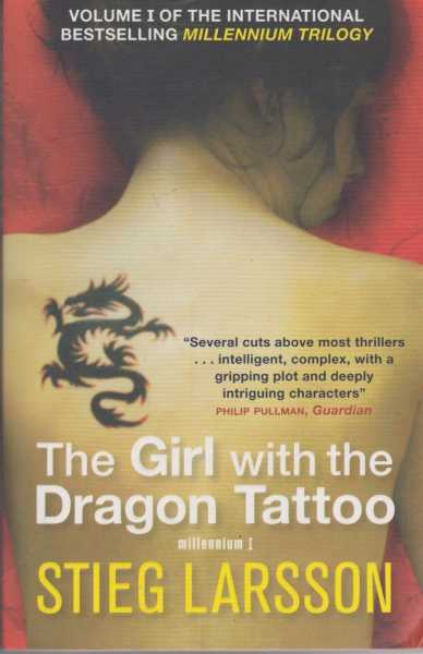 The Girl With The Dragon Tatoo [Volume I Of The Millennium Trilogy], Stieg Larsson