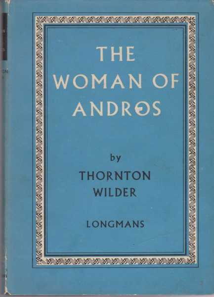 The Woman of Andros, Thornton Wilder