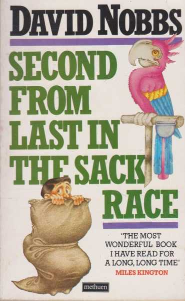 Second From Last in The Sack Race, David Nobbs