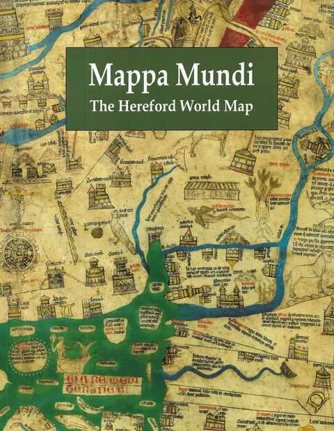 Mappa Mundi - The Hereford World Map - Introduction, P. D. A. Harvey