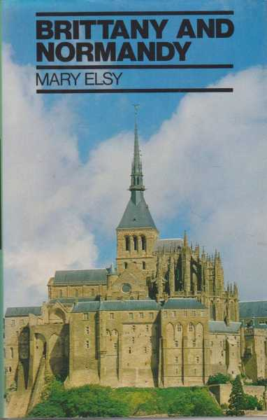 Brittany and Normandy, Mary Elsy