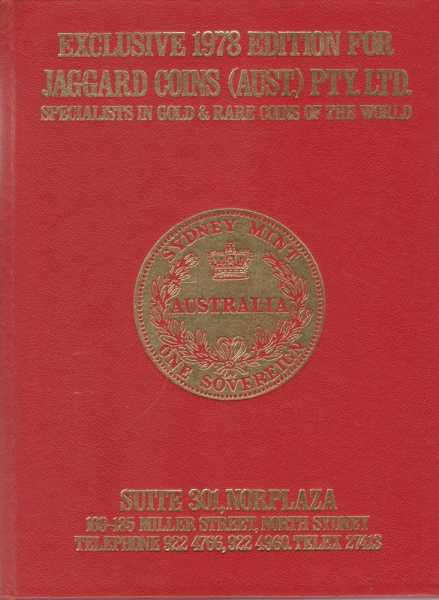 Exclusive 1978 Edition for Jaggard Coins [Australia] Pty Ltd - Specialists in Gold & rare Coins of the World