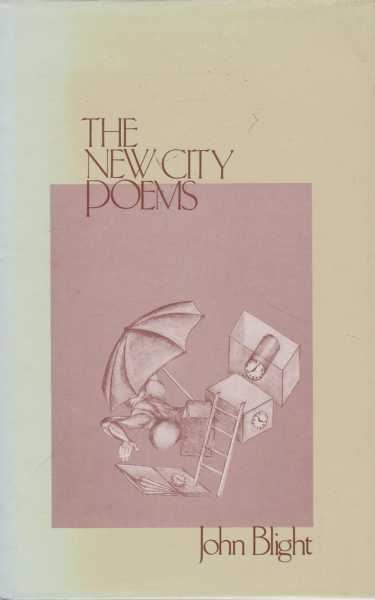 The New City Poems, John Blight