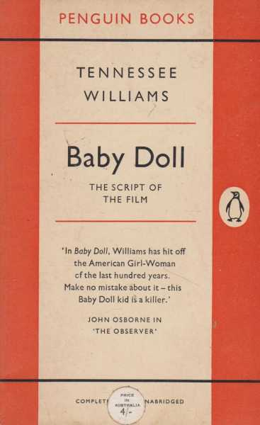 Baby Doll - The Script Of The Film, Tennessee Williams