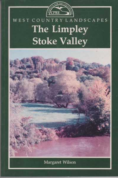 The Limpley Stoke Valley [West Country Landscapes], Margaret Wilson