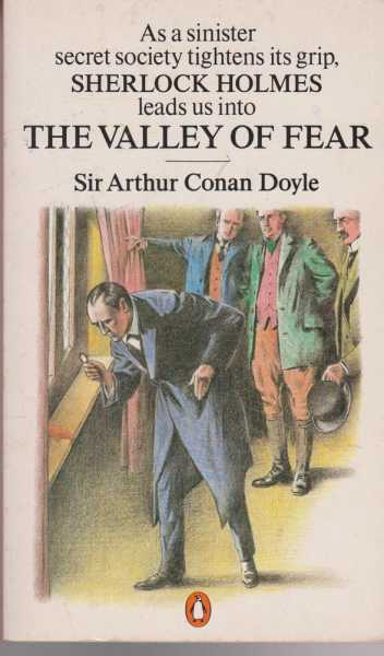 The Valley of Fear, Sir Arthur Conan Doyle