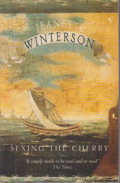 Sexing The Cherry, Jeanette Winterson