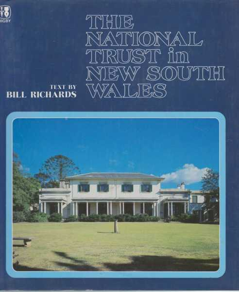The National Trust in New South Wales, Bill Richards [Text]