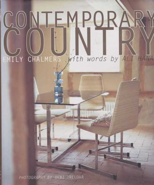 Contemporary Country, Emily Chalmers with words by Ali Hanan