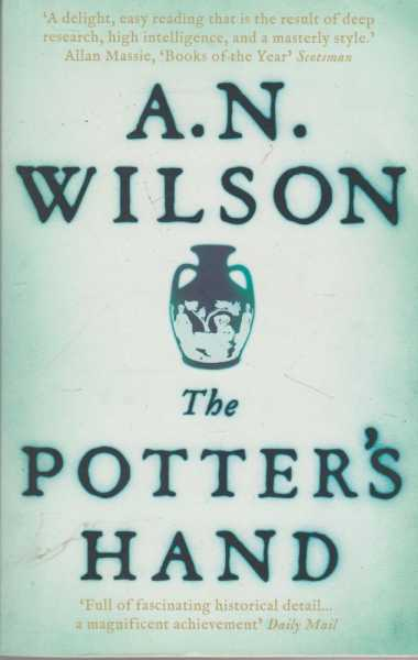 The Potter's Hand, A. N. Wilson