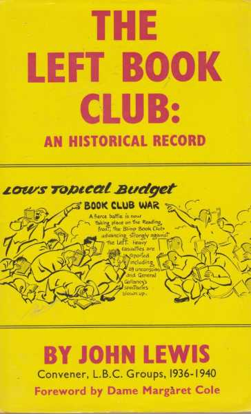 The Left Book Club: An Historical Record, John Lewis