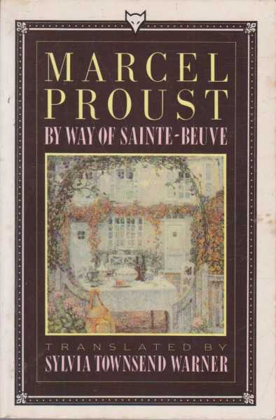 By Way Of Sainte-Beuve, Marcel Proust