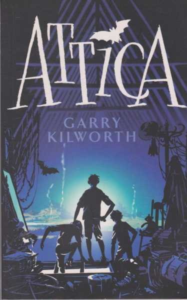 Attica, Garry Kilworth
