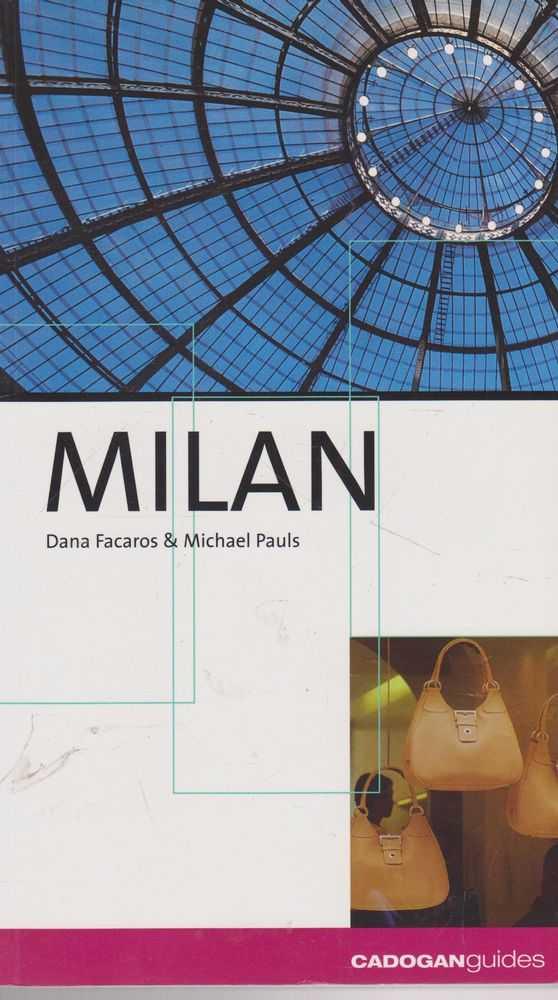 Milan [Cadogan Guides], Dana Facaros & Michael Pauls