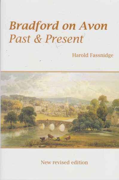 Bradford on Avon - Past & Present, Harold Fassnidge
