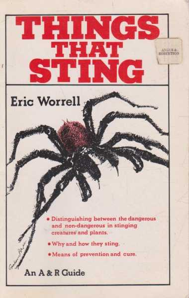 Things That Sting, Eric Worrell