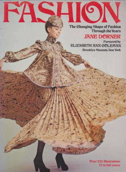 Fashion The Changing Shape Of Fashion Through The Years, Jane Dorner