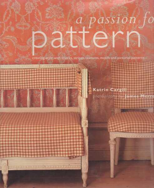 A Passion For Pattern, Katrin Cargill