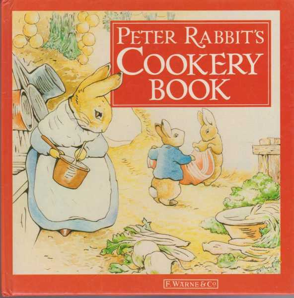 Peter Rabbit's Cookery Book, Anne Emerson [ Compiled]