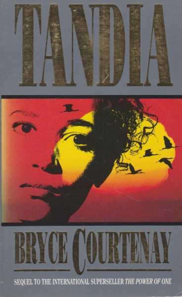 Tandia, Bryce Courtenay [Signed Copy]
