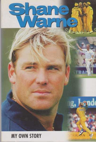 Warne - My Own Story, Shane Warne as told to Mark ray