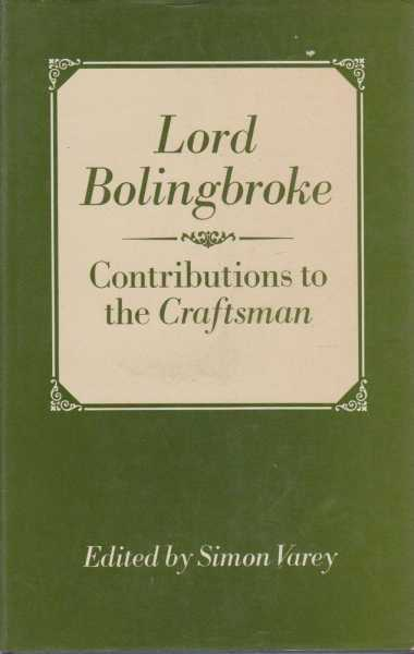 Contributions To The Craftsman, Lord Bolingbroke