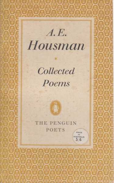Collected Poems, A.E Housman