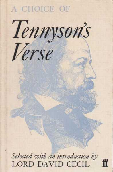 A Choice Of Tennyson's Verse, Selected by Lord David Cecil