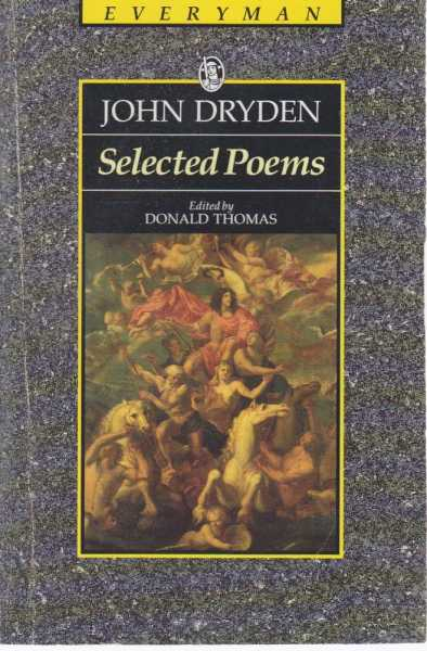 John Dryden -Selected Poems, John Dryden - Edited By Donald Thomas