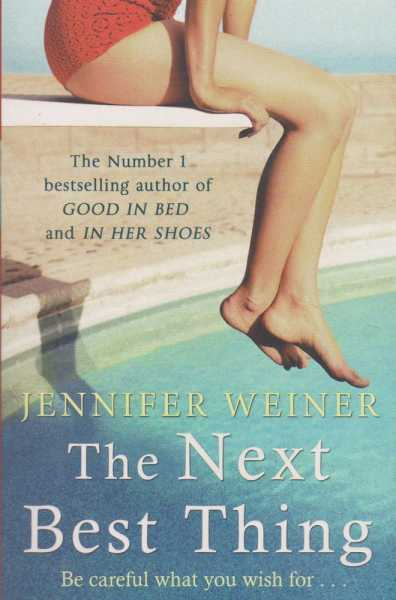 The Next Best Thing, Jennifer Weiner