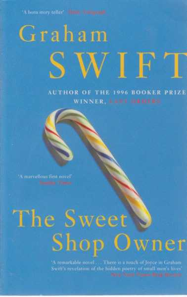 The Sweet Shop Owner, Graham Swift