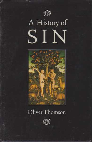 A History Of Sin, Oliver Thomson