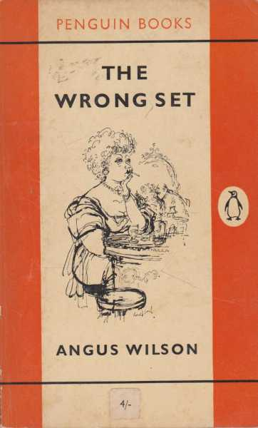 The Wrong Set and Other Stories, Angus Wilson