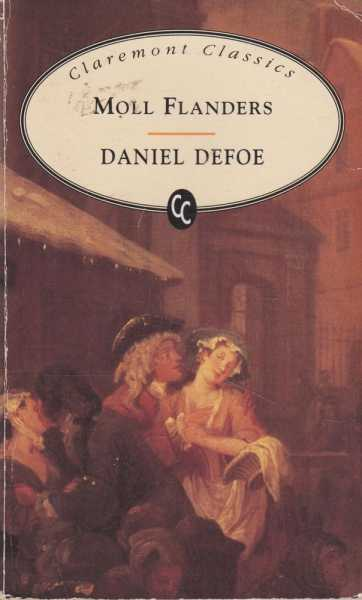 Moll Flanders [The Fortunes and Misfortunes of the Famous Moll Flanders], Daniel Defoe
