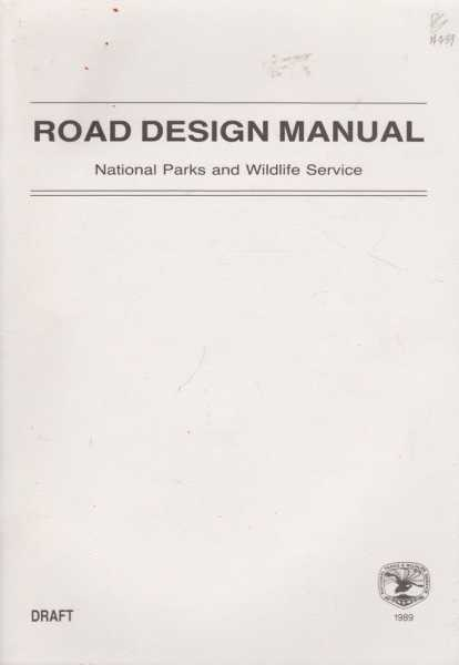 Road Design Manual - Draft 1989, NSW National Parks and Wildlife Service
