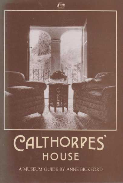 Calthorpe's House - A Museum Guide [Department of Territories], Anne Bickford