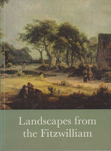 Landscapes From The Fitzwilliam - Loan Exhibition in aid of The Friends of the Fitzwilliam Museum, University of Cambridge 20th June - 12 July 1974, Lady Butler [Foreword]