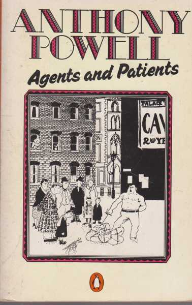 Agents and Patients, Anthony Powell