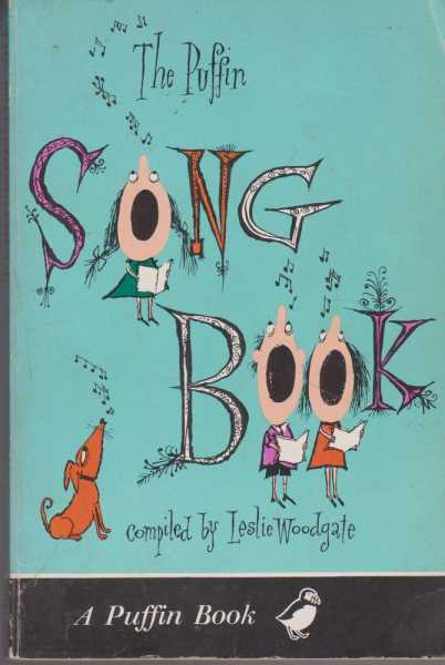 The Puffin Songbook, Leslie Woodgate [Compiled]