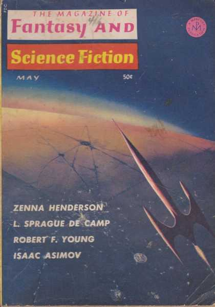 The Magazine of Fantasy and Science Fiction Volume 28, No. 5 Whole No. 168 May 1965, Joseph A. Ferman [Publisher], Isaac Asimov [Science Editor], Avram Davidson [Executive Editor], Edward L. Ferman [Managing Director]